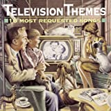 Television Themes: 16 Most Requested Songs ~ Various Artists