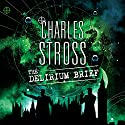 The Delirium Brief Audiobook by Charles Stross Narrated by To Be Announced