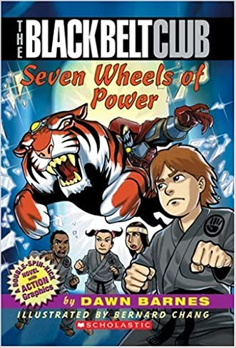 Black Belt Club #1: The Seven Wheels Of Power written by Dawn Barnes