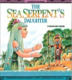 Sea SerpentS Daughter - Pbk (Legends of the World)