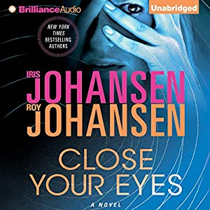 Close Your Eyes | [Iris Johansen, Roy Johansen]