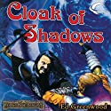 Cloak of Shadows: Forgotten Realms: The Shadow of the Avatar, Book 2 (       UNABRIDGED) by Ed Greenwood Narrated by Todd McLaren