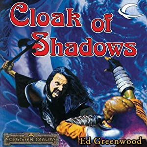 Cloak of Shadows: Forgotten Realms: The Shadow of the Avatar, Book 2 | [Ed Greenwood]