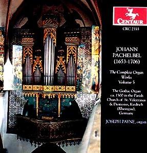 Pachelbel:Organ Works Vol.5