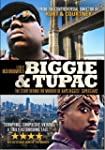 Biggie & Tupac: The Story Behind the...