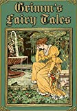 Grimms Fairy Tales (Illustrated)
