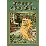 Grimm's Fairy Tales (Illustrated) ~ Brothers Grimm