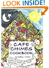 Cafe Chimes Cookbook