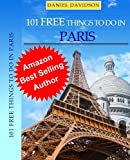 101 Free Things To Do In Paris (2013 Edition) (Travel Free eGuidebooks)