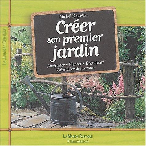 Livre cr er son premier jardin - Creer son livre de cuisine ...