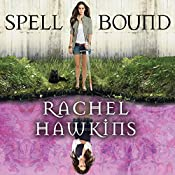 Spell Bound: Hex Hall Series, Book 3 | Rachel Hawkins
