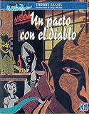 img - for Un pacto con el diablo (A La Orilla Del Viento) (Spanish Edition) book / textbook / text book