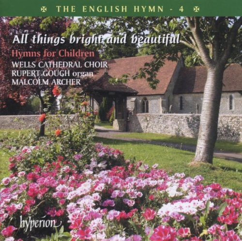 the-english-hymn-4-all-things-bright-and-beautiful-hymns-for-children