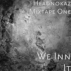 Amazon.com: 24's -- Feat D, Icon, Moe: Headnokaz Mixtape One: MP3 ...