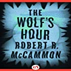 The Wolf's Hour Audiobook by Robert McCammon Narrated by Simon Prebble