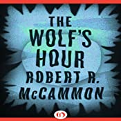 The Wolf's Hour | [Robert McCammon]