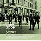 How Soon Is Now: The Songs of the Smiths