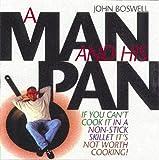 A Man And His Pan