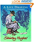 A Life Drawing: Autobiography of Shir...