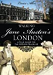 Walking Jane Austen's London (Shire G...