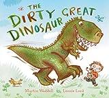 The Dirty Great Dinosaur Martin Waddell