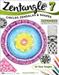 Zentangle 7: Circles, Zendalas & Shapes
