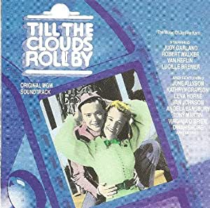 Judy Garland Jerome Kern Till The Clouds Roll By