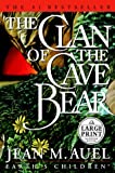 The Clan of the Cave Bear (Earth's Children) (0375431802) by Jean M. Auel