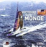 Victoire autour du monde Lo�c Peyron