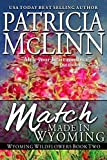 Match Made in Wyoming, a western romance (Wyoming Wildflowers Book 3)