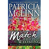 Match Made in Wyoming, a western romance (Wyoming Wildflowers Book 3) ~ Patricia McLinn