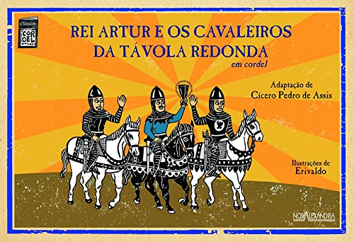 Rei Artur E Os Cavaleiros Da Tavola Redonda (Em Portuguese do Brasil)