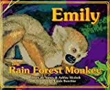 Emily the Rain Forest Monkey