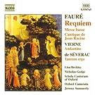 Faur� : Requiem - Messe basse  - Cantique de Jean Racine