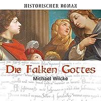 Die Falken Gottes Hörbuch