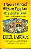 img - for I Never Danced With an Eggplant (On a Streetcar Before): Chronicles of Life and Adventures in New Orleans book / textbook / text book