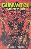 The Gunwitch: Outskirts of Doom (1929998228) by Dan Brereton