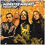 "Powertripvon ""Monster Magnet"""