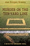 img - for Murder on the Ten-Yard Line book / textbook / text book