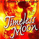 Timeless Moon: Tales of the Sazi, Book 6