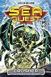 7: Crusher the Creeping Terror (Sea Quest)