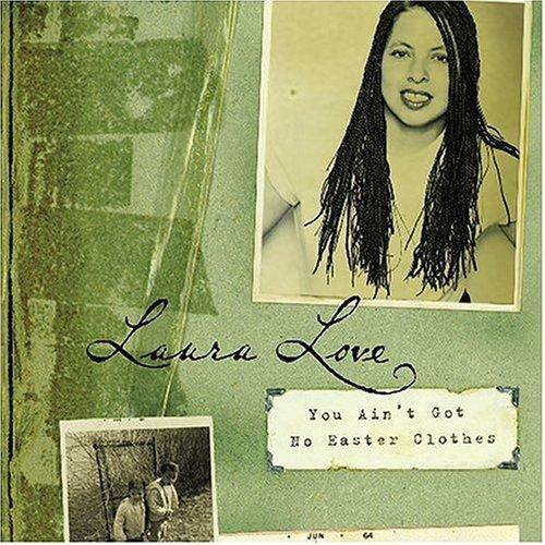 Laura Love - You Ain