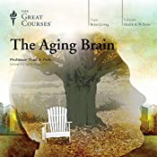 The Aging Brain |  The Great Courses