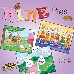 Nine Pies | [B.J. Burden]
