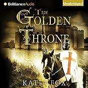 The Golden Throne   Katia Fox, Aubrey Botsford (translator)