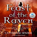 Feast of the Raven | Catherine Spader