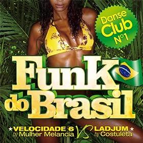 Amazon.com: Funk do Brasil (Danse Club No. 1): Various artists: MP3