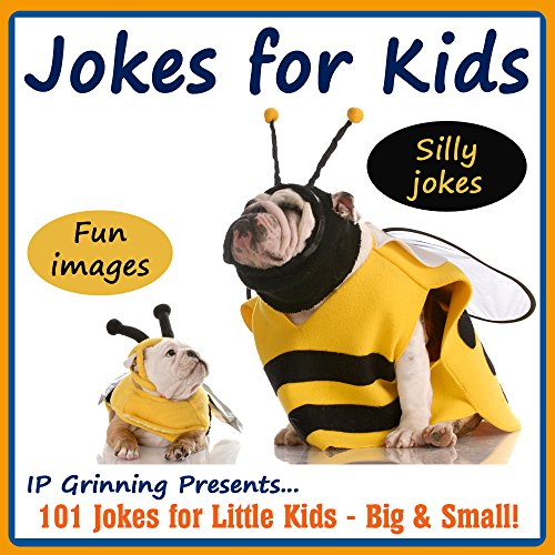 IP Grinning - Jokes for Kids! Children's Jokes - Silly Jokes and Fun Images: 101 Jokes for Little Kids - Big & Small! (Joke Books for Kids) (English Edition)