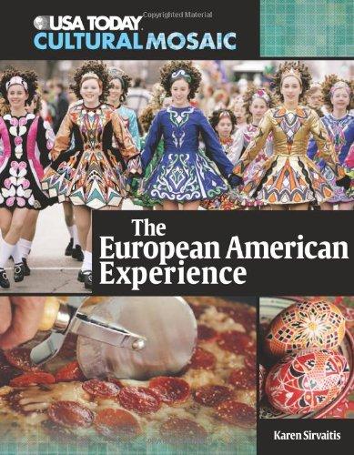 The European American Experience (USA Today Cultural Mosaic)