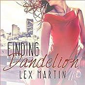 Finding Dandelion: Dearest Series #2 | Lex Martin
